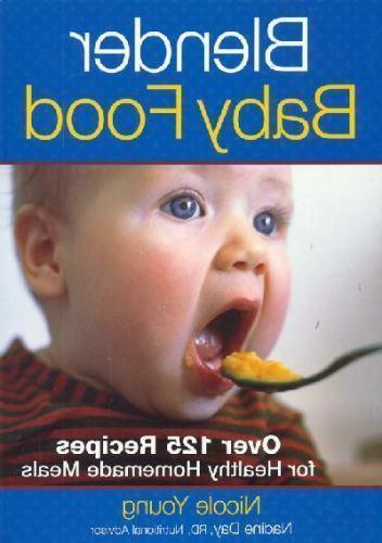 Blender Baby Food: Over 125 Recipes for Healthy Homemade Mea